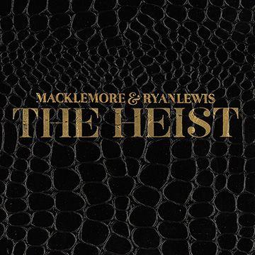 macklemore & ryan lewis the heist