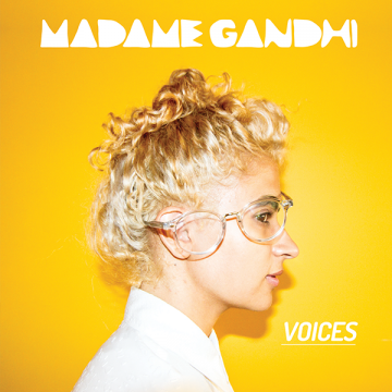Madame Gandhi - Voices