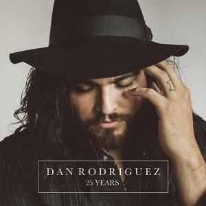 Dan Rodriguez - 25 Years