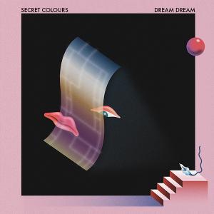 Secret Colours - Dream Dream