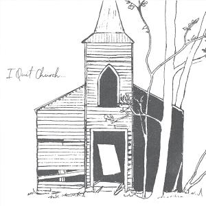 Matt & Toby - I Quit Church