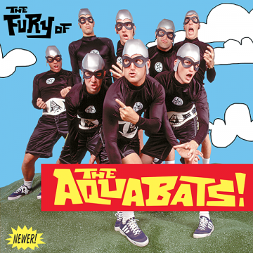 The Aquabats - The Fury of The Aquabats