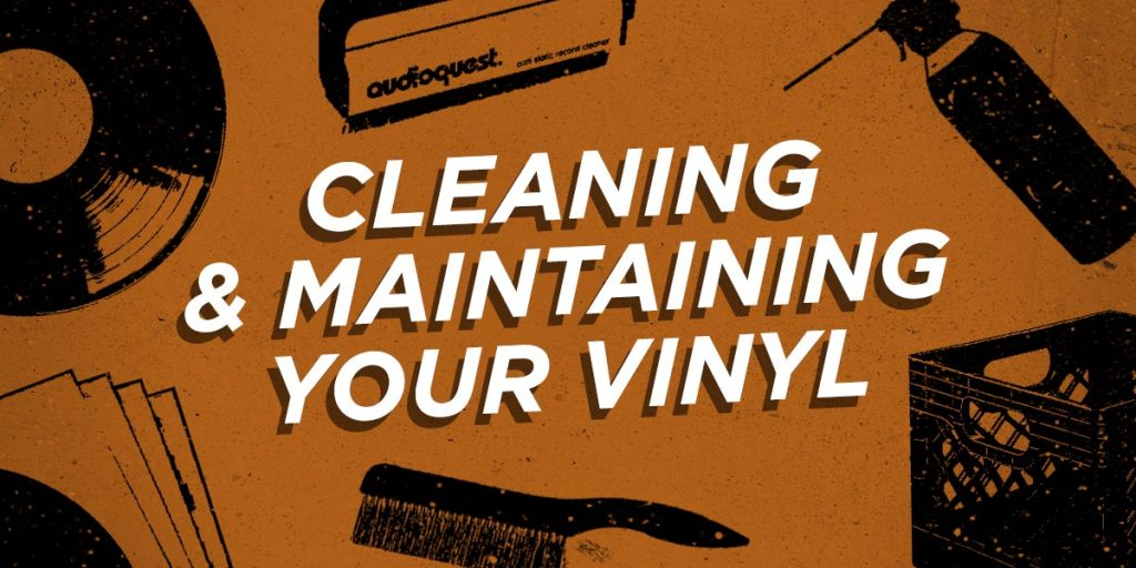 cleaning and maintaining vinyl records